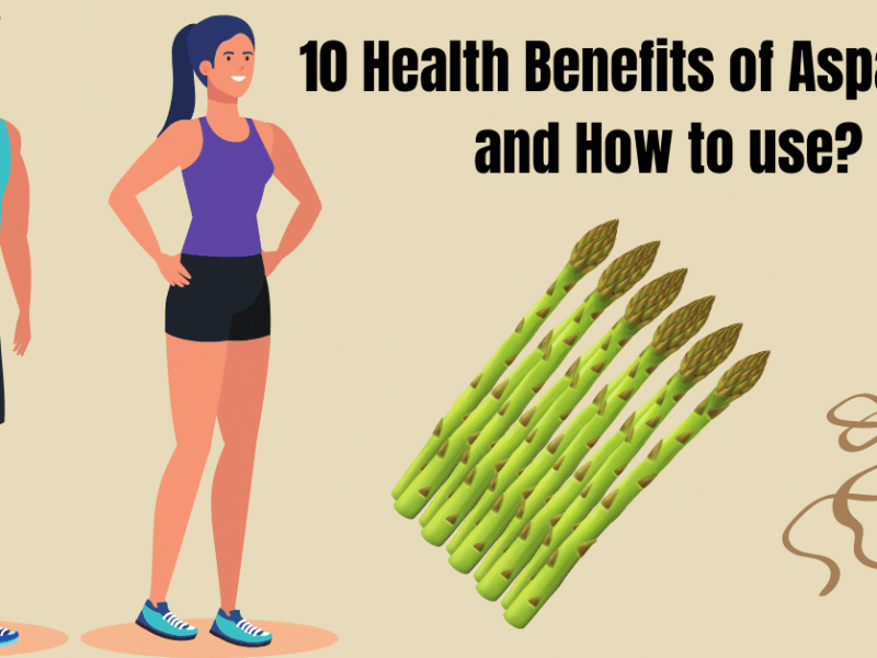 10 Health Benefits of Asparagus and How to use?